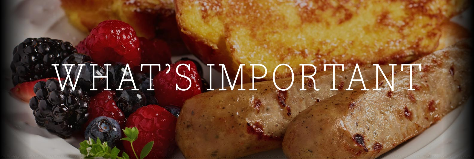 What's Important To Us - Chef's Craft Gourmet by Wayne Farms